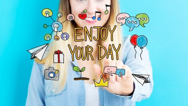 Enjoy Your Day concept with young woman
